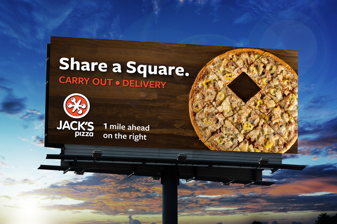 Food Beverage JacksPizza Out Of Home Share a Square Billboard